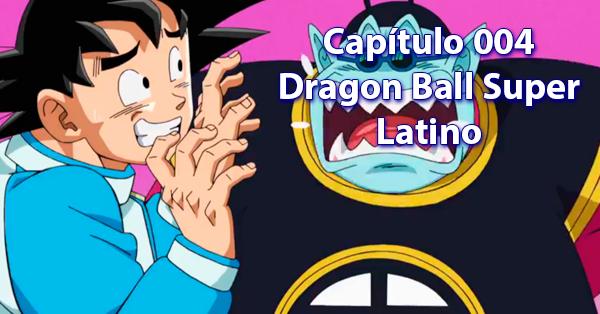 4 cuarto capítulo de dragon ball super latino dragon ball sullca